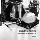 N°16 - Natures mortes - propos2editions
