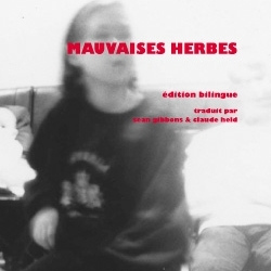 Mauvaises herbes/Mark Gibbons